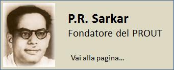 P.R. Sarkar – Ideatore Teoria Economica PROUT